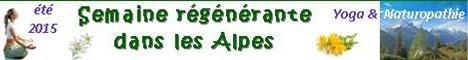 Eté 2015 : semaine régénérante dans les Alpes