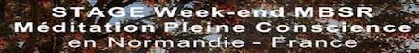 Week-end MBSR - Méditation Pleine Conscience en Normandie :