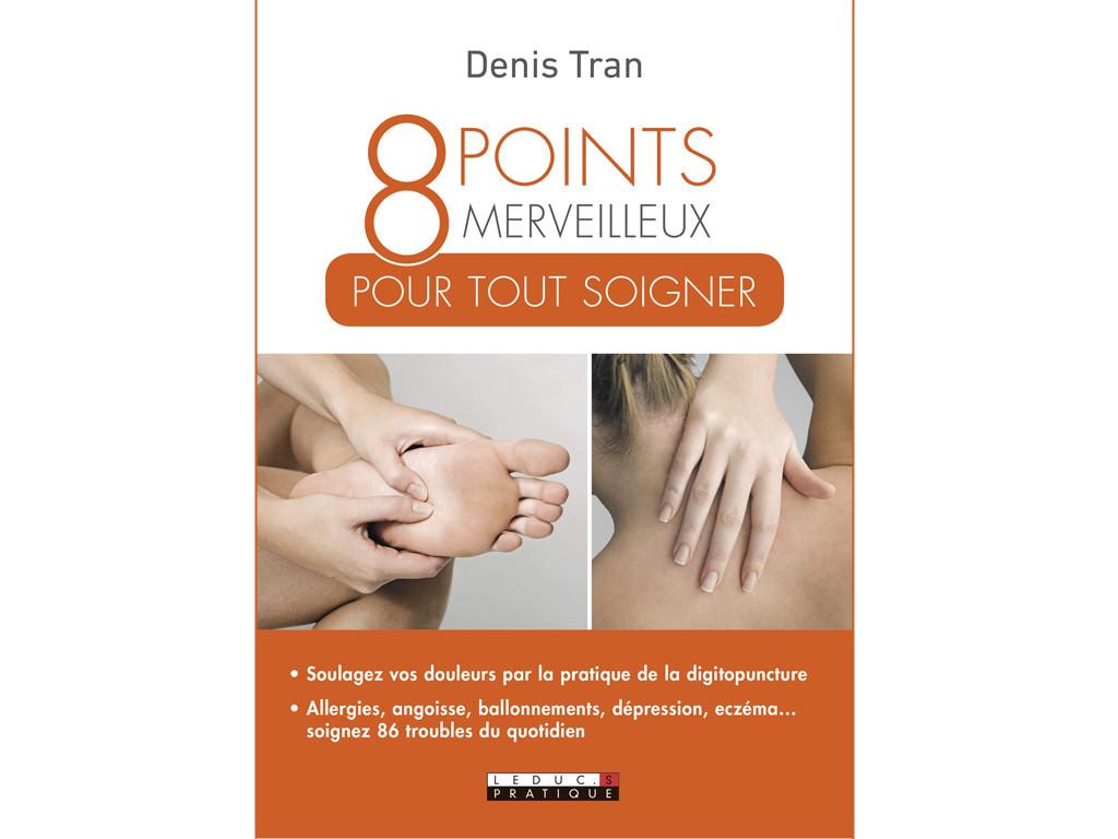 8 points Merveilleux pour Tout Soigner Denis Tran