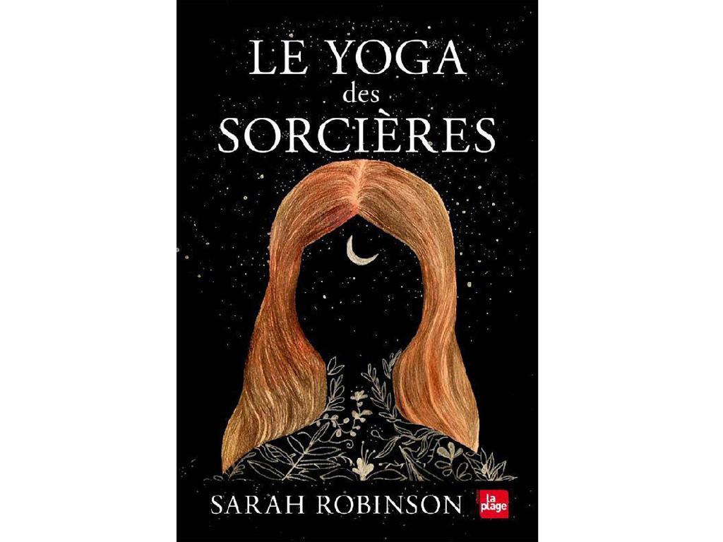 Le yoga des Sorcières Sarah Robinson