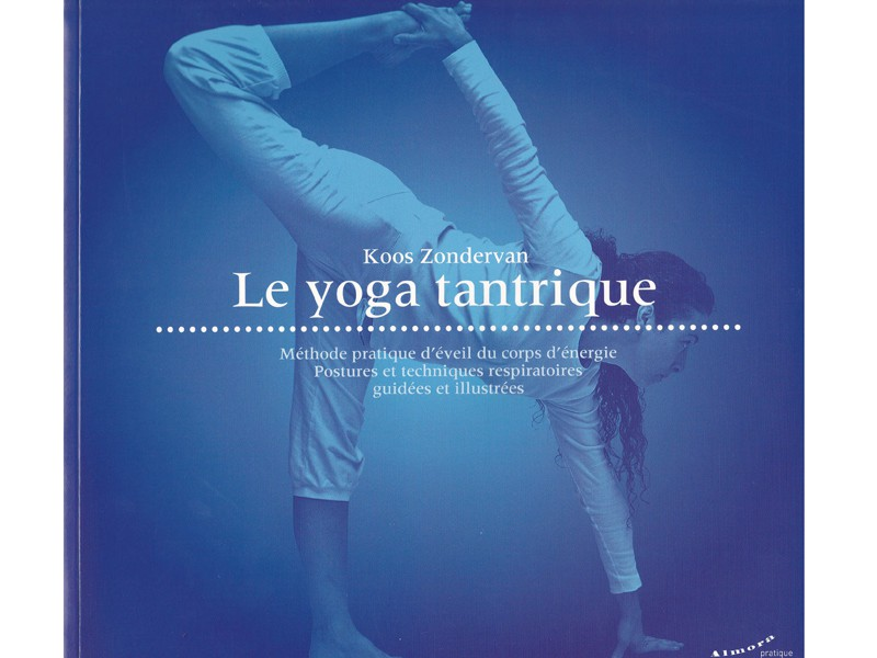 Le Yoga tantrique Koos Zondervan