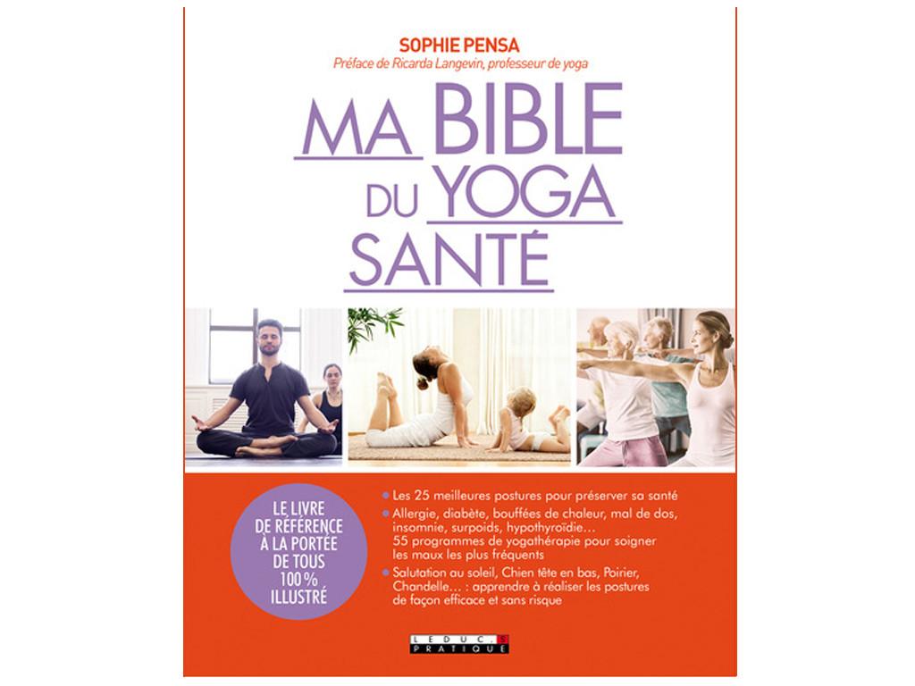 Ma Bible du Yoga Santé Sophie Pensa, Ricarda Langevin