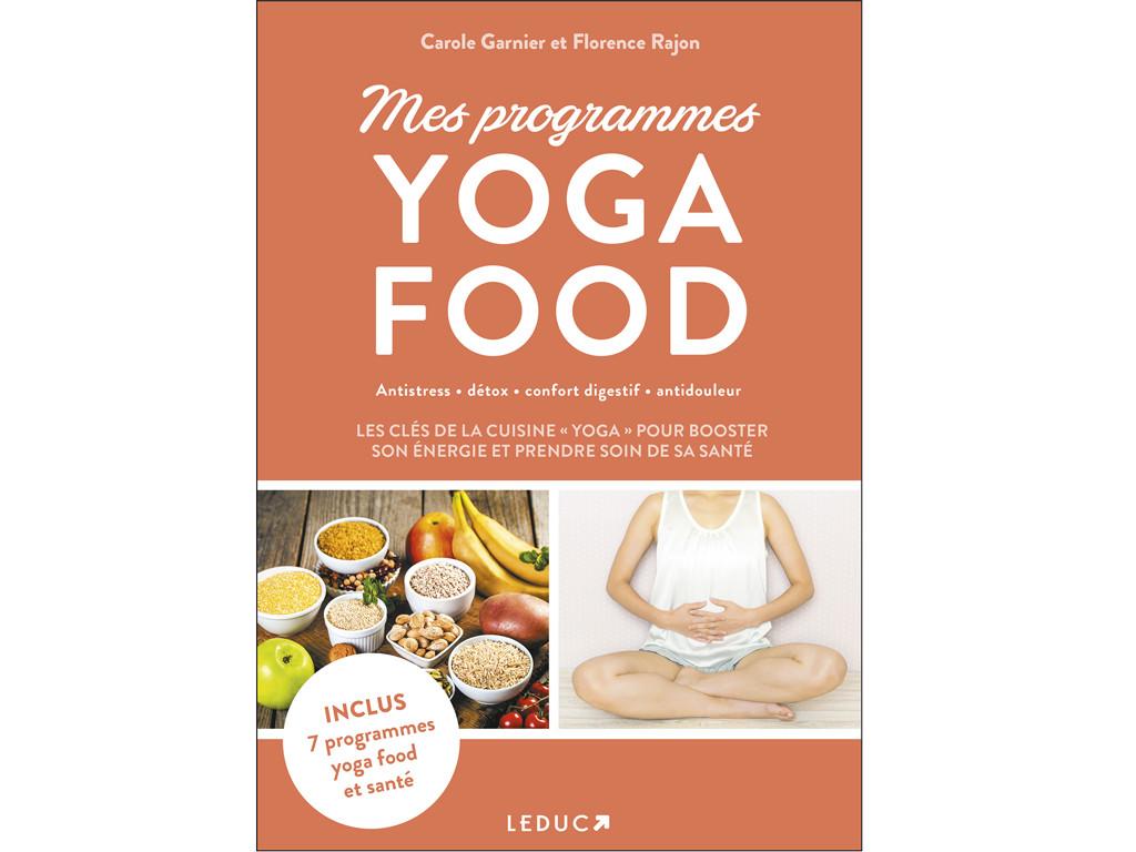 Mes Programmes Yoga Food Carole Garnier et Florence Rajon