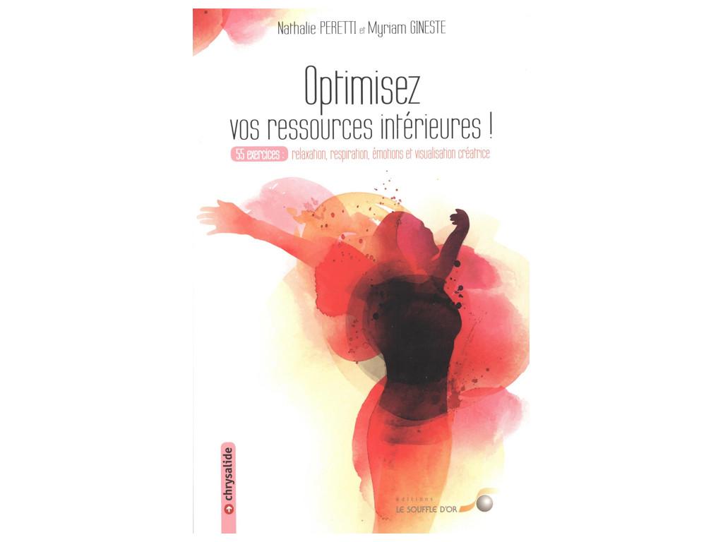 Optimisez vos Ressources intérieures! Nathalie Peretti et Myriam Gineste