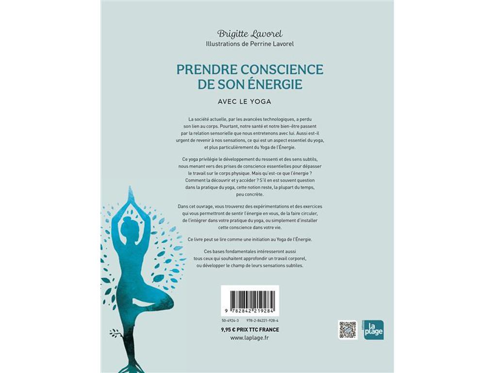 Prendre Conscience de son Energie - avec le Yoga Brigitte Lavorel