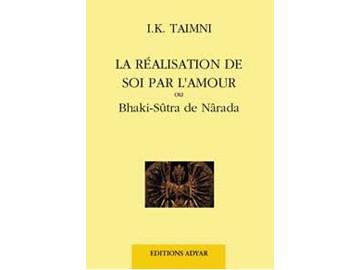 Réalisation de soi par l'amour I. K. Taimni