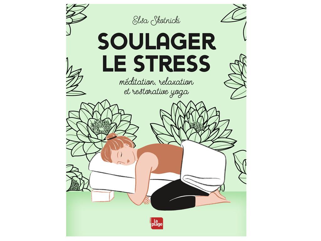 Soulager le stress Elsa Skotnicki