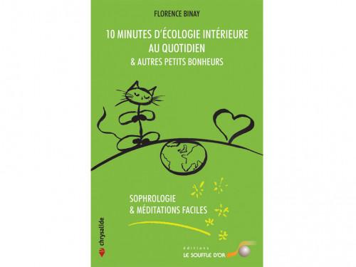 Article de Yoga 10 Minutes d'Ecologie Intérieure au Quotidien Florence Binay