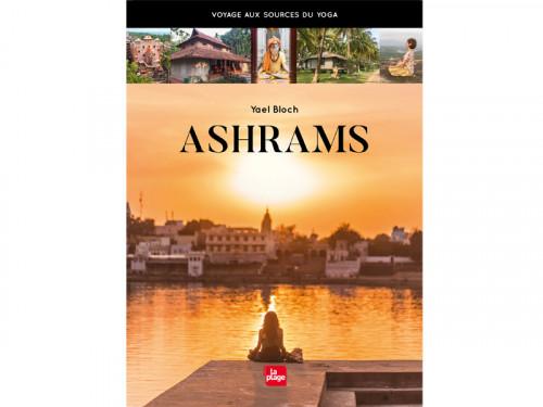 Ashrams-Pratiquer le yoga en Inde Yael Bloch