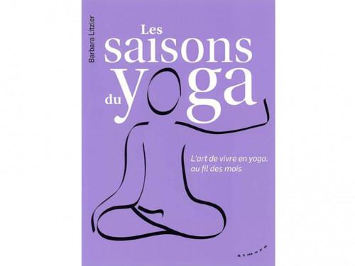 Les saisons du yoga Barbara Litzler