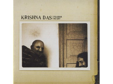 Pilgrim Heart - Krishna Das Kirtan