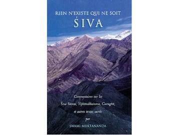Rien n'existe qui ne soit Siva Muktananda