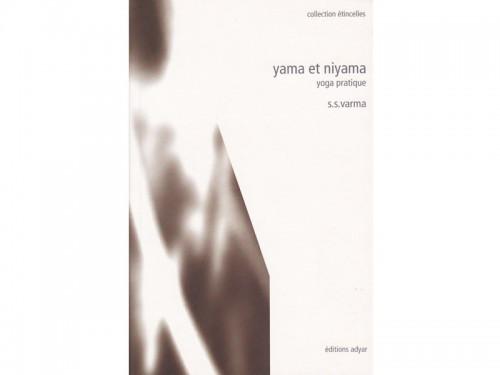 Yama et Niyama - Pratique yogique S.S.Varma