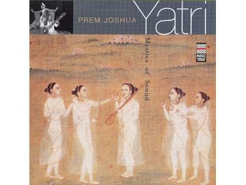 Yatri - Prem Joshua Kirtan