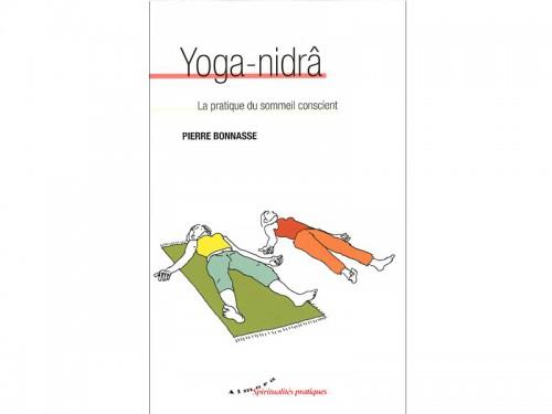 Yoga-Nidrâ Pierre Bonnasse