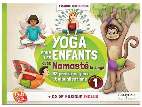 Yoga pour les enfants Guide pratique - CD inclus