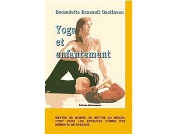 Yoga et enfantement Bernadette Esneault-Gastineau
